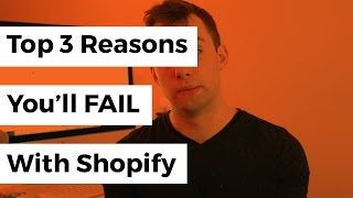 3 Signs You Wont Succeed With Shopify | eCom Dudes