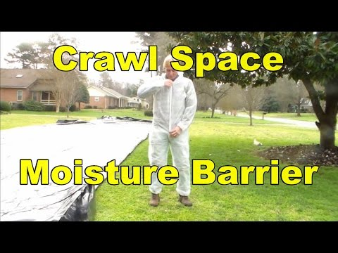 How To Install Moisture Barrier in Crawl Space