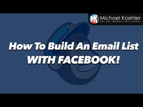 How To Build An Email List - Build An Email List With Facebook
