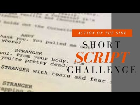 Script Development: Short Scriptwriting Challenge