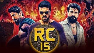 RC 15 New Telugu Hindi Dubbed Full HD Movie | Ram Charan, Neha Sharma