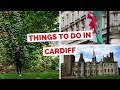 10 Things to do in Cardiff, Wales Travel Guide