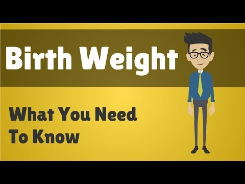 Birth Weight - What You Need To Know