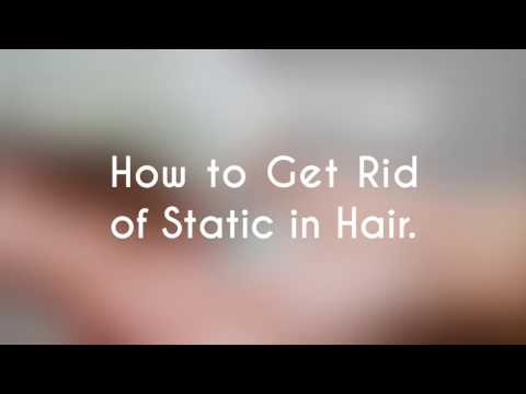 How to Get Rid of Static in Hair  - Rid of Static in Hair Females
