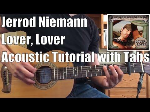 Jerrod Niemann - Lover, Lover (Guitar Lesson/Tutorial with Tabs)