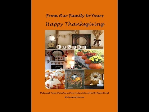 Happy Thanksgiving 2017 - from McDonough Toyota Family