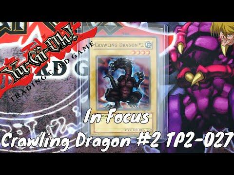 In Focus - Yugioh - Crawling Dragon #2 TP2-027