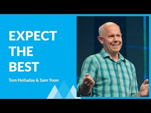 Expect The Best And Plan For The Worst with Tom Holladay and Sam Yoon