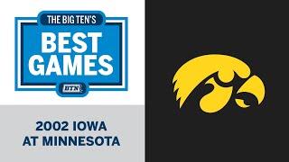 2002 Iowa at Minnesota | Big Ten Football | Big Ten