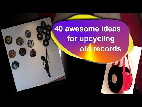 Don't Throw Old Records Out!  - Make This Stuff Instead.