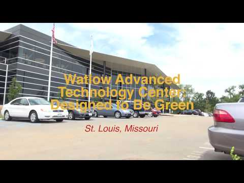 Watlow Advanced Technology Center: Designed to Be Green