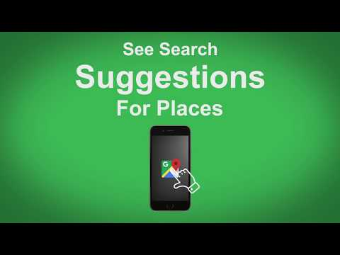 Google Maps   See Search Suggestions For Places
