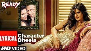 Character Dheela With Lyrics , Ready I Salman Khan I Zarine Khan