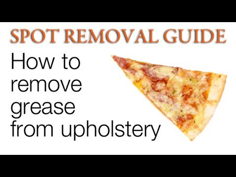 How to Get Grease Stains Out of Upholstery | Spot Removal Guide