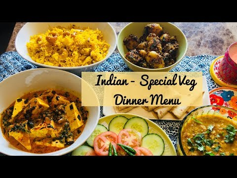 Special Indian Dinner Menu for Guest - Quick and Easy Vegetarian Indian Dinner Ideas