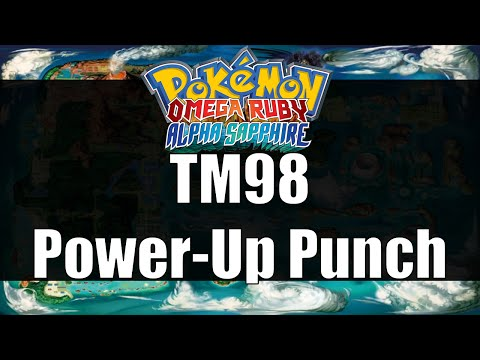 Pokemon Omega Ruby & Alpha Sapphire - Where to get TM98 Power-Up Punch