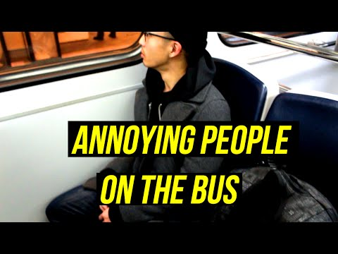 TYPES OF ANNOYING PEOPLE ON THE BUS, SKYTRAIN, OR TRANSIT IN VANCOUVER