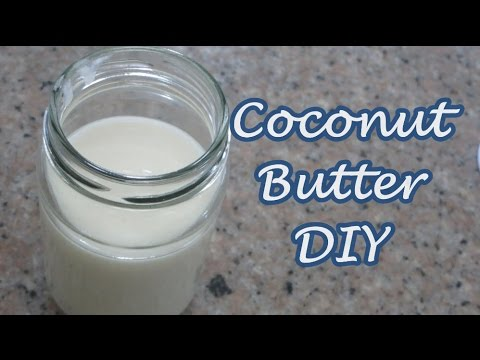 HOMEMADE COCONUT BUTTER (Do-It-yourself)