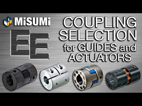 Coupling Selection for Guides and Actuators | Engineer to Engineer | MISUMI USA