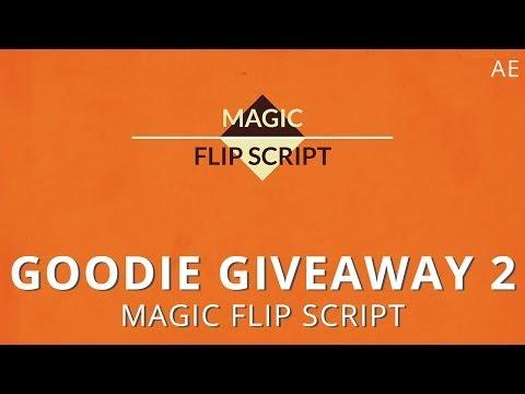 Goodie Giveaway 2 - Magic Flip Script