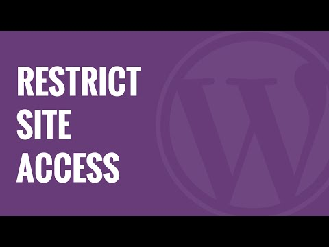 How to Restrict WordPress Site Access by IP or Logged In Users
