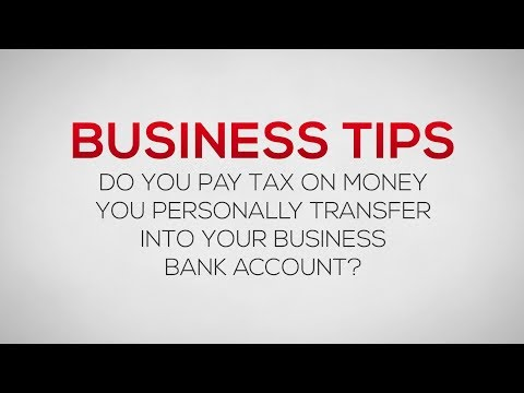 How to Transfer Money from a Personal Bank Account into a Business Bank Account Tax-Free