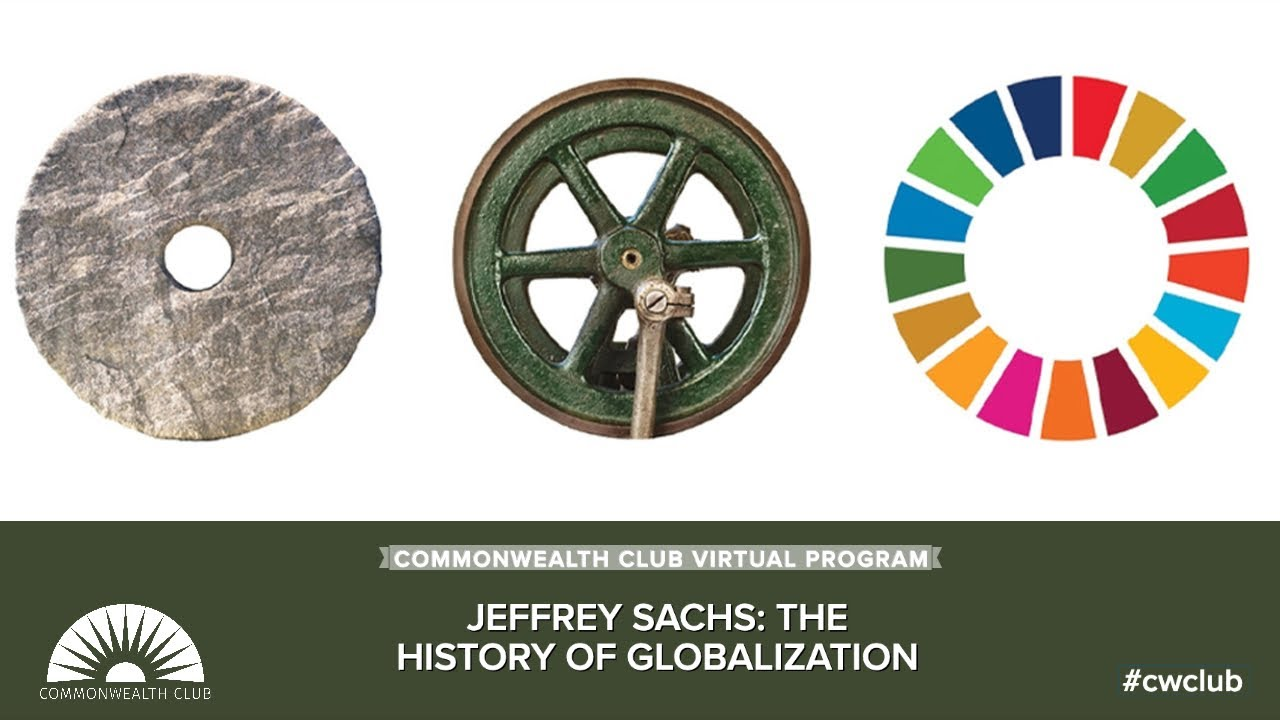 Jeffrey Sachs: The History Of Globalization