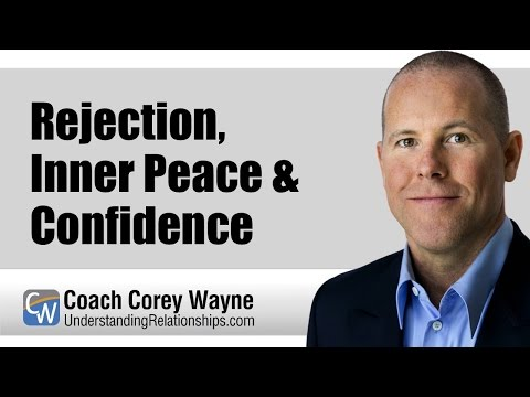 Rejection, Inner Peace & Confidence