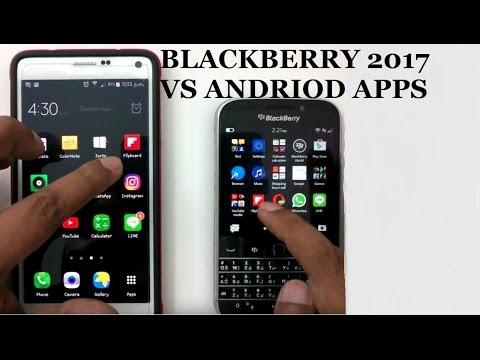 BLACKBERRY 2017 VS Android GOOGLE (STILL WORTH IT)?