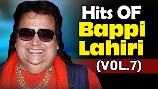 Super Hit Songs Of Bappi Lahiri | Bollywood Hindi Songs | Full Songs Non Stop | Jukebox Vol 7