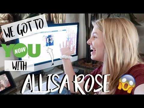 WE GOT TO YouNow with ALLISA ROSE!!