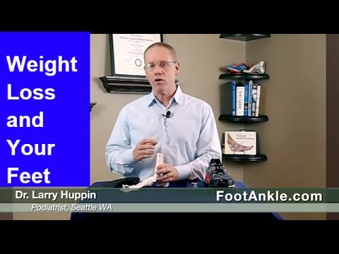 Weight Loss and Feet | Seattle Podiatrist Larry Huppin