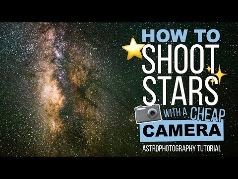 Astrophotography Tutorial: How to Photograph STARS with a Cheap Camera