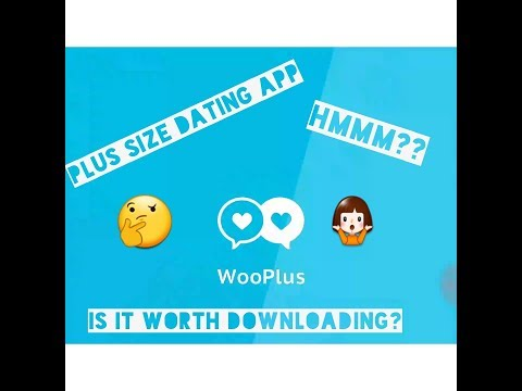 WooPlus PlusSize Dating App is it worth it ?.