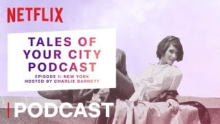 Prism: Tales of Your City Podcast   New York - Sylvia's Stonewall   Netflix