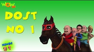 Dost No.1 - Motu Patlu in Hindi - 3D Animation Cartoon for Kids
