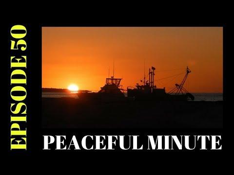 Peaceful Minute ~ Episode 50 ~ Sunrise Harwich Massachusetts ~ Cape Cod