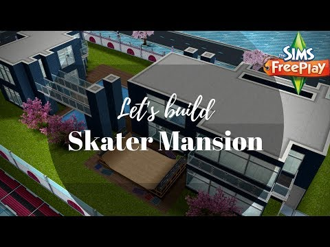 Let's Build Skater Party Mansion | Sims FreePlay