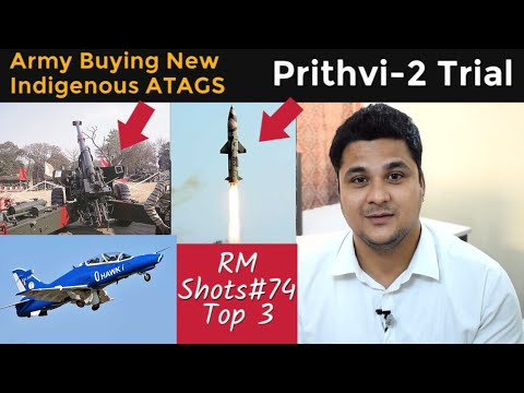 Top 3| Army Buying DRDO's ATAGS, Prithvi-2 Trial,HAL' s Indigenous Real Time Operating System