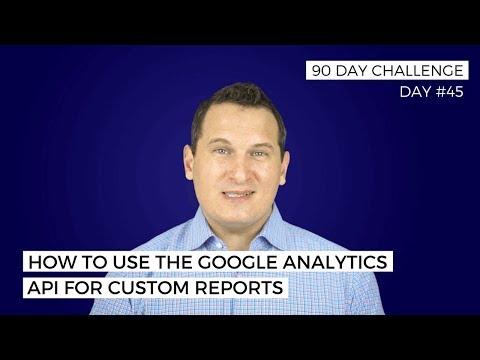 How to Create Custom Reports Using the Google Analytics API