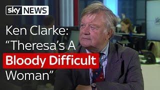 "Ken Clarke: ""Theresa"