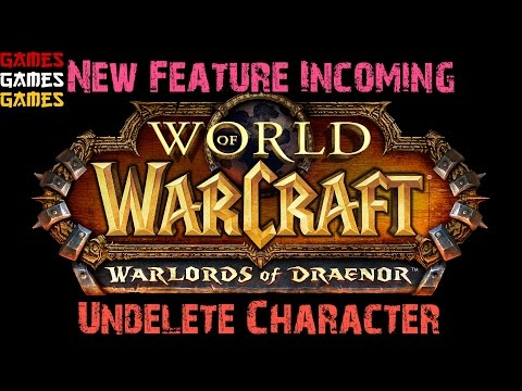 Restoring Deleted Characters to WOW ( NEW FEATURE )