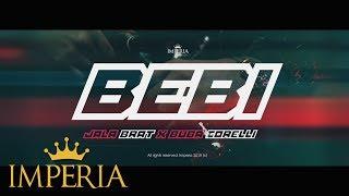Jala Brat x Buba Corelli - Bebi (Official Video 2019)