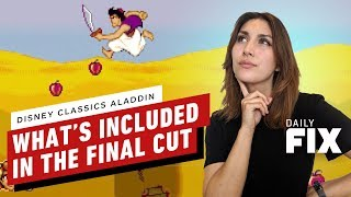 Here's What's In Disney Classic Games' Aladdin Final Cut - IGN Daily Fix