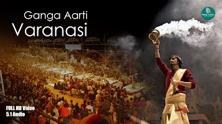 FULL GANGA AARTI VARANASI | BANARAS GHAT AARTI | Holy River Ganges Hindu Worship Ritual