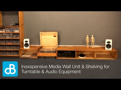 Inexpensive Wall Unit & Shelving for Turntable & Audio Equipment - by SoundBlab