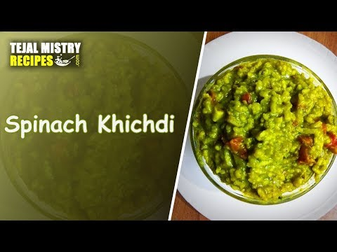 Palak Khichdi Recipe | Spinach Khichdi Recipe