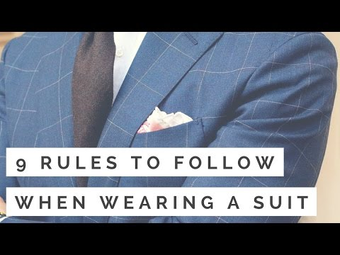 9 Rules To Follow When Wearing A Suit | How To Wear A Suit
