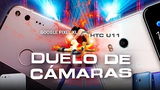 Google Pixel XL vs HTC U 11 | DUELO DE CÁMARAS