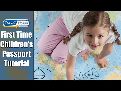 Child passport: Getting your Kids their First Passports